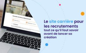 La création d'un site carrière pour les recrutements
